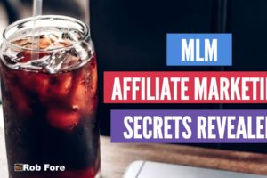 MLM Affiliate Marketing Secrets Revealed