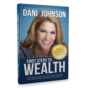 Dani Johnson - First Steps to Wealth