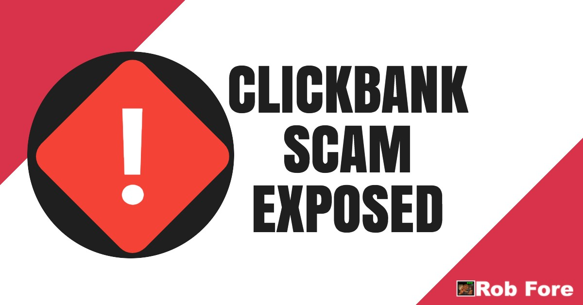 Clickbank Scam Exposed