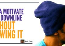 Motivate Your Downline
