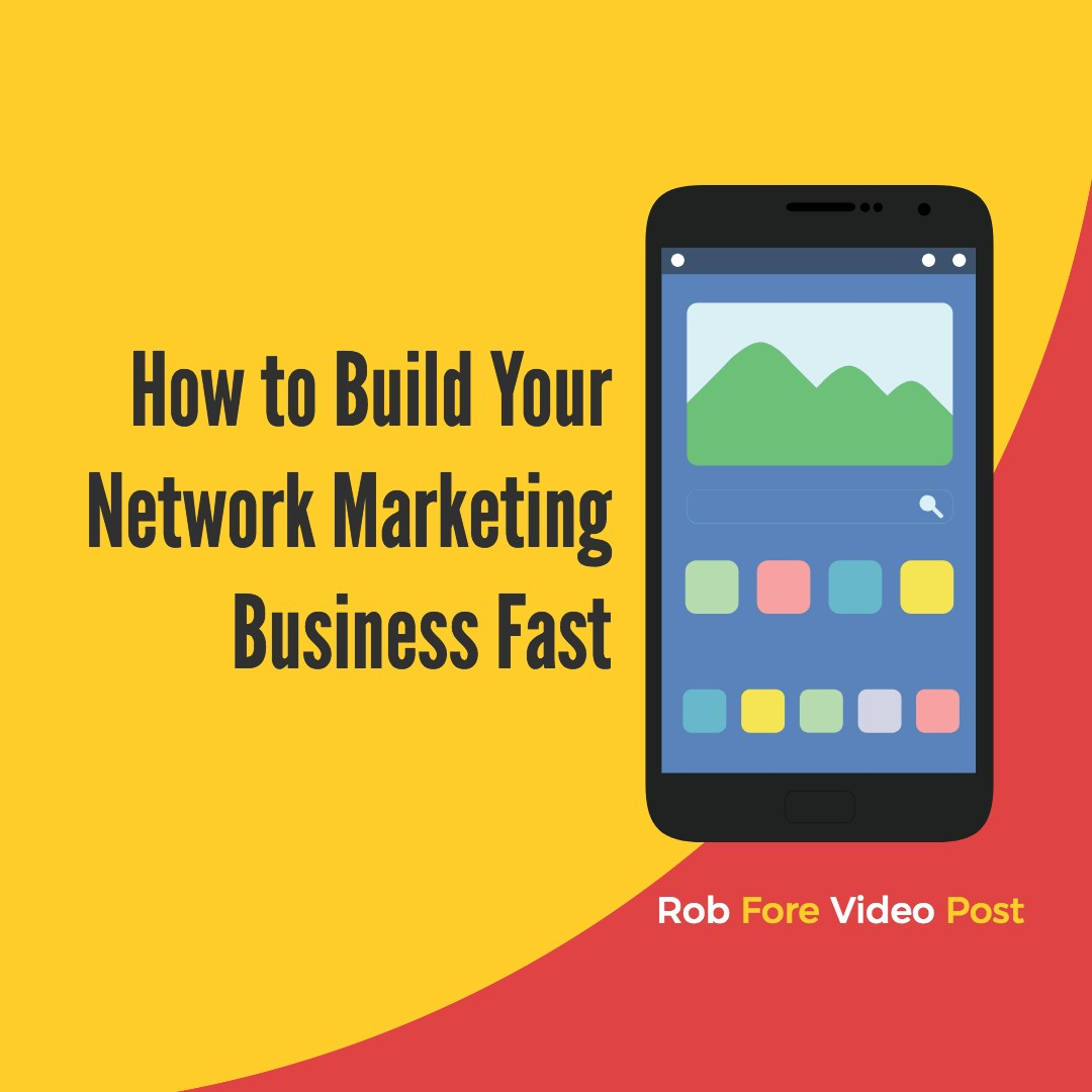 Build Your Network Marketing Business Fast