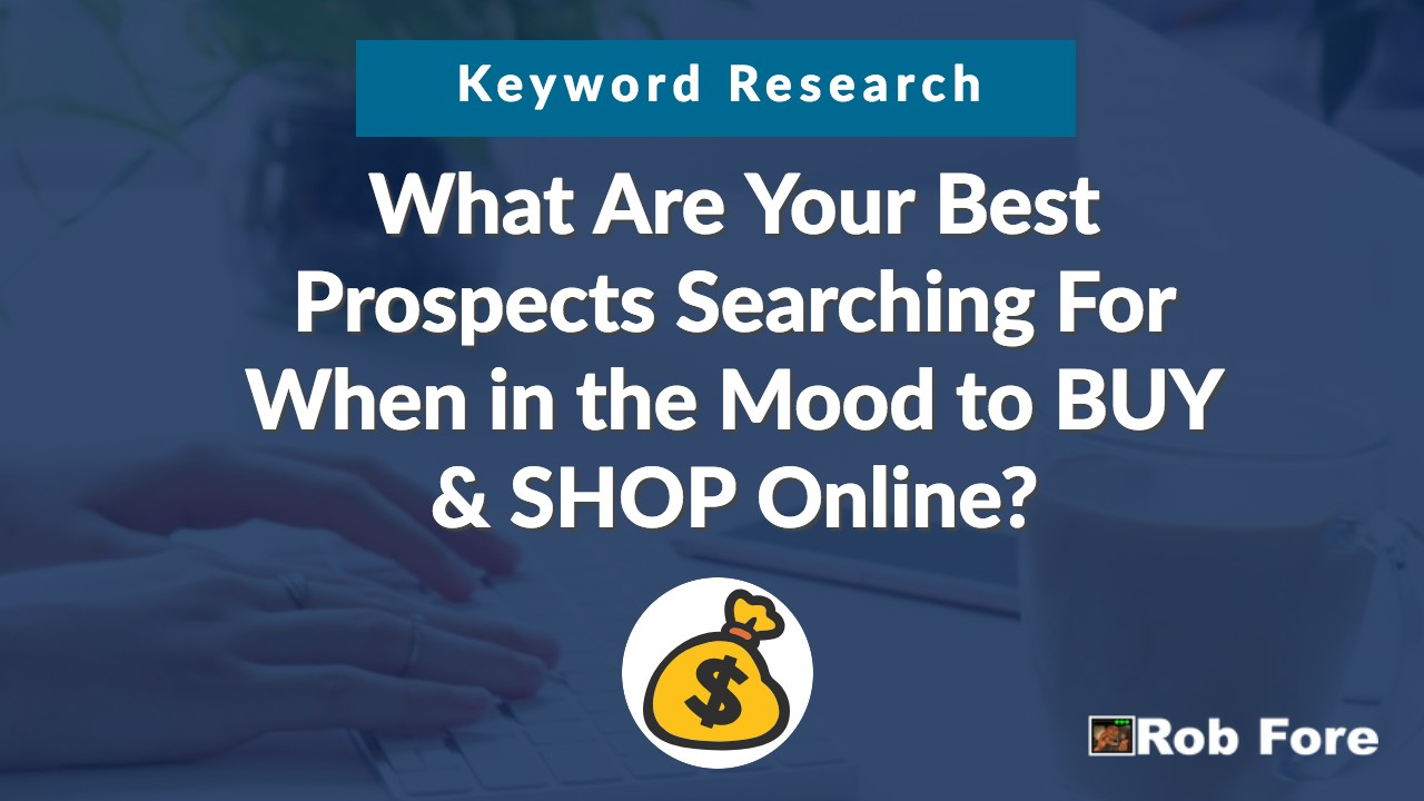 Buying Keywords - Using Buyer Intent Keywords to Increase Sales 4
