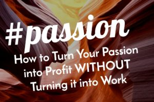 From Passion to Profit - Stop Over Complicating Things 1